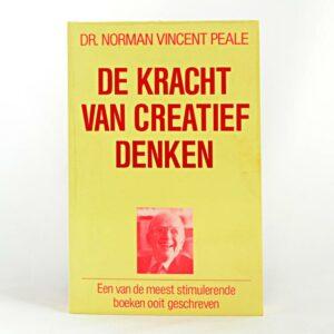 De kracht van creatief denken / Dr. Norman Vincent Peale