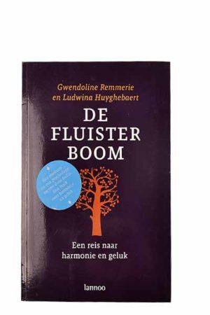 De Fluisterboom / een reis naar harmonie en geluk