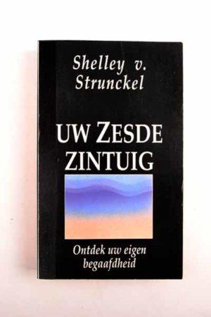Uw zesde zintuig / Shelly v. Strunckel