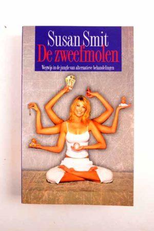 De zweefmolen / Susan Smit