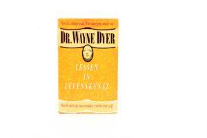 Dr. Wayne Dyer - Lessen in levenskunst