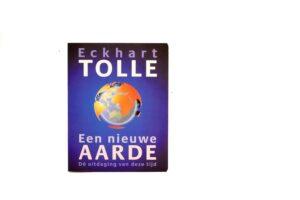 Een nieuwe aarde / Eckhart Tolle